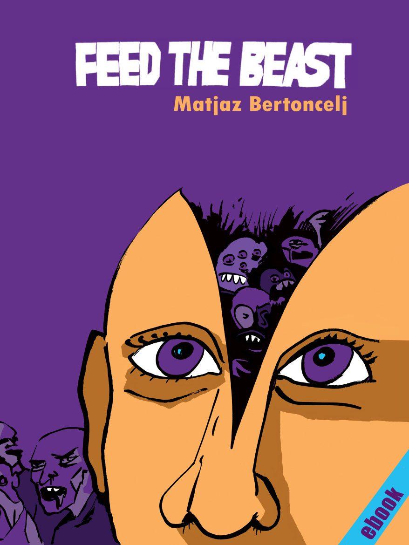 2014 | Feed the beast (e-knjiga)