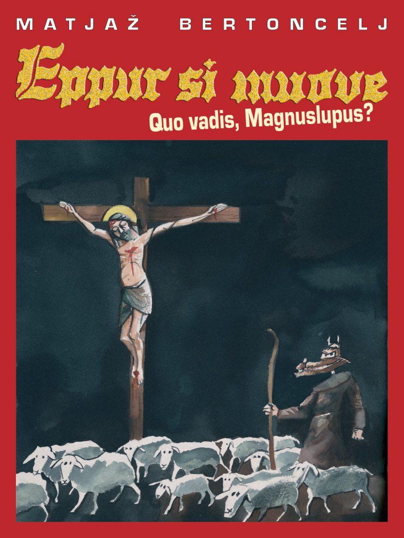 2004 | Eppur si muove 2 - Quo vadis, Magnuslupus?